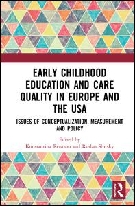 Early Childhood Education and Care Quality in Europe and the USA