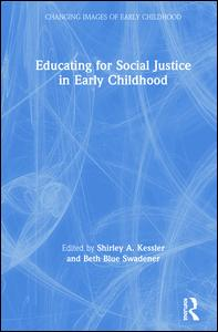 Educating for Social Justice in Early Childhood