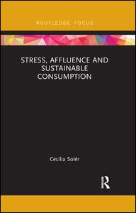 Stress, Affluence and Sustainable Consumption