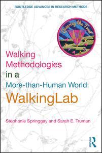Walking Methodologies in a More-than-human World