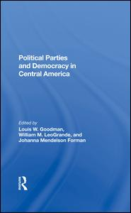 Political Parties And Democracy In Central America