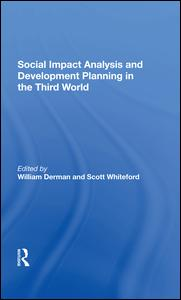 Social Impact Analysis And Development Planning In The Third World
