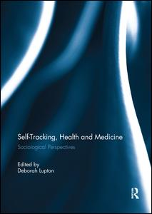 Self-Tracking, Health and Medicine