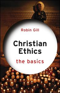 Christian Ethics: The Basics