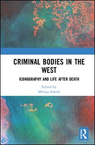 Criminal Bodies in the West