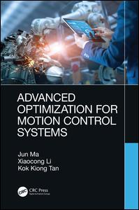Advanced Optimization for Motion Control Systems