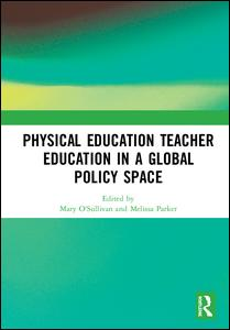 Physical Education Teacher Education in a Global Policy Space