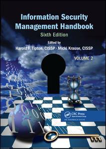 Information Security Management Handbook, Volume 2