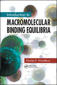 Introduction to Macromolecular Binding Equilibria