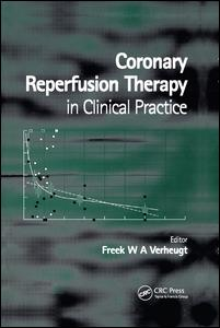 Coronary Reperfusion Therapy in Clinical Practice