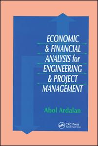 Economic and Financial Analysis for Engineering and Project Management