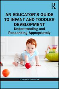 An Educator's Guide to Infant and Toddler Development