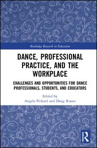 Dance, Professional Practice, and the Workplace
