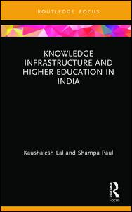 Knowledge Infrastructure and Higher Education in India
