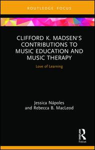 Clifford K. Madsen's Contributions to Music Education and Music Therapy
