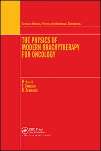 The Physics of Modern Brachytherapy for Oncology