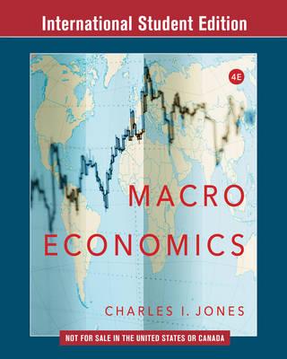 Macroeconomics 4e International Student Edition