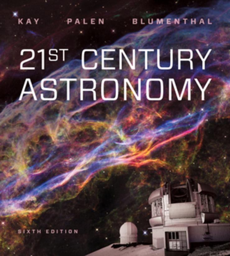 21st Century Astronomy 6th Edition + Reg Card for eBook + SW5