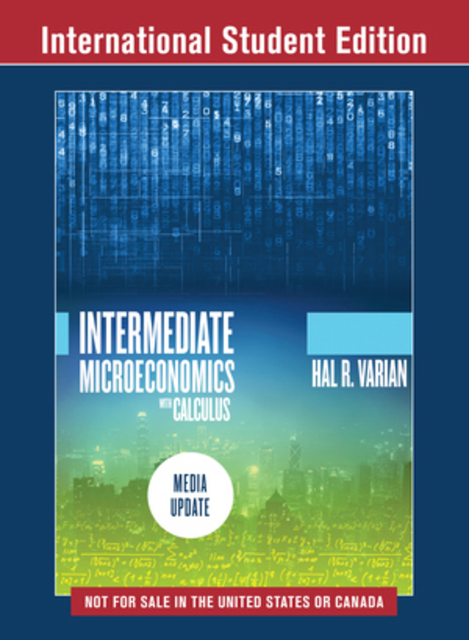 Intermediate Microeconomics with Calculus MediaUpdate ISE plus Reg Card or ebk plus animationsplus SW5