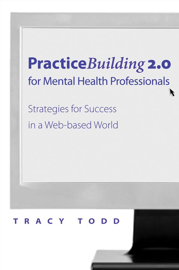 Practice Building 2.0 for Mental Health Professionals