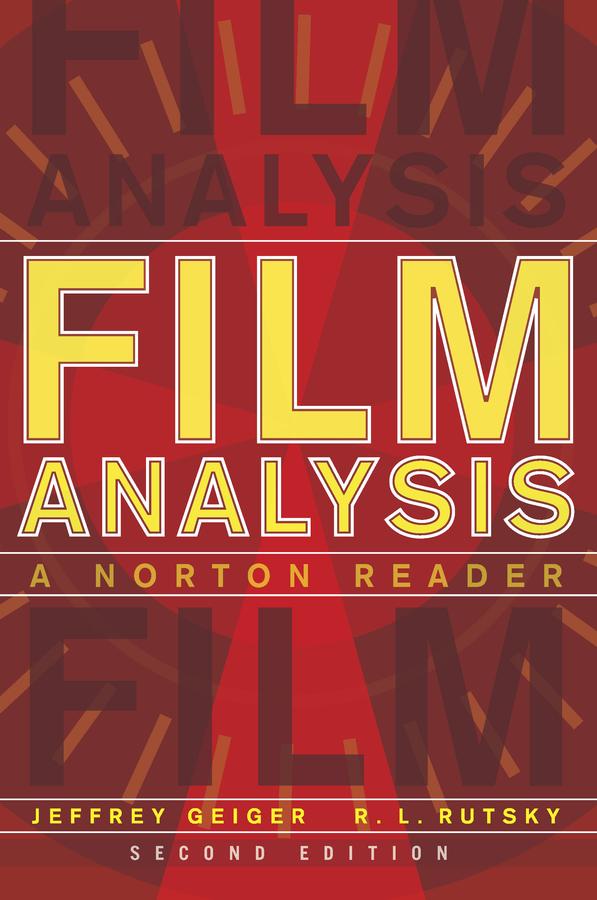 Film Analysis A Norton Reader