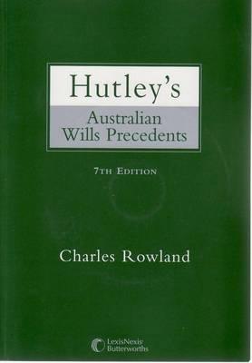 Hutley's Australian Wills and Precedents