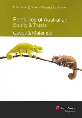 Principles of Australian Equity and Trusts: Cases and Materials