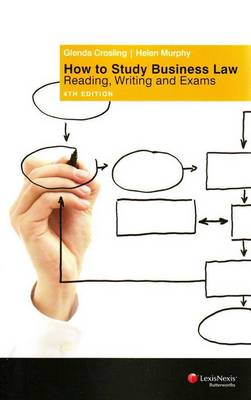 How to Study Business Law: Reading, Writing and Exams - 4th Edition