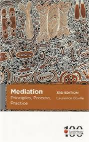 Mediation: Principles, Process, Practice, 3rd edition