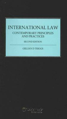 International Law: Contemporary Principles & Practice