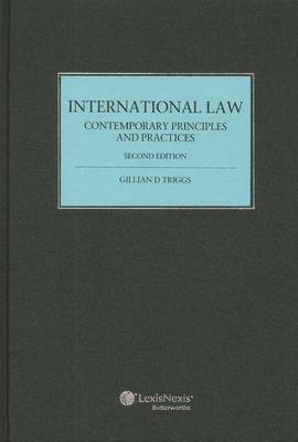 International Law: Contemporary Principles and Practices - 2nd Edition (cased edition)