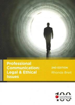 Professional Communication: Legal and Ethical Issues, 2nd Edition