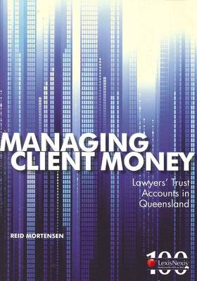 Managing Client Money - Lawyers' Trust Accounts in QLD