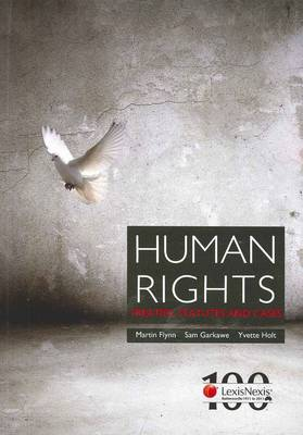 Human Rights: Treaties Statutes and Cases