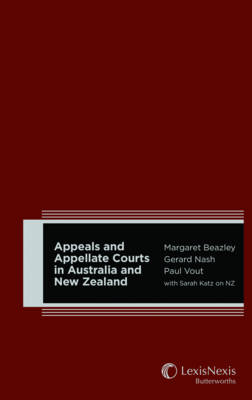 Appeals & Appellate Courts in Australia and New Zealand (Hardback)