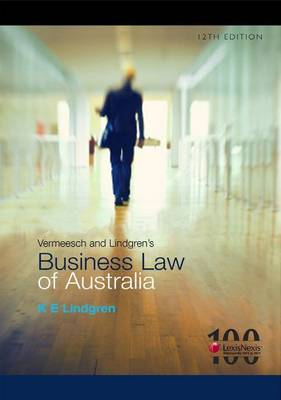 Vermeesch and Lindgren's Business Law of Australia, 12th Edition