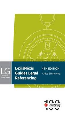 LexisNexis Guides: Legal Referencing, 4th edition