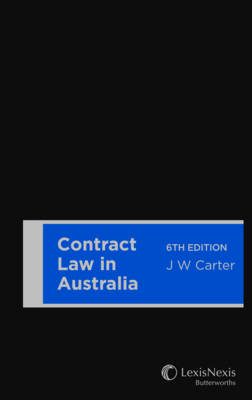 Contract Law in Australia, 6th Edition (Hardback)