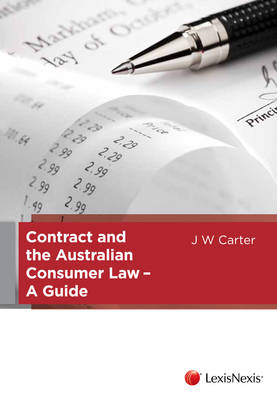 Contract and the Australian Consumer Law - A Guide