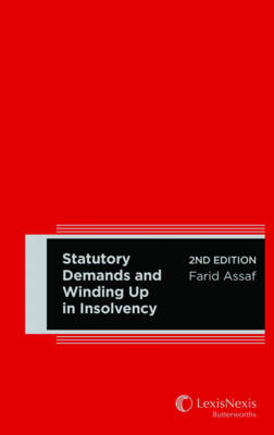 Statutory Demands and Winding Up in Insolvency - 2nd Edition