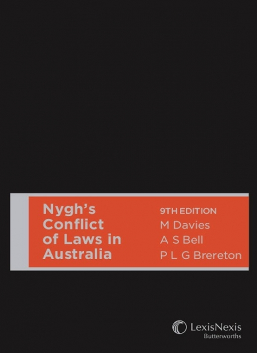 Nygh's Conflict of Laws in Australia, 9th Edition (Hardback)