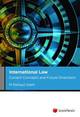 International Law Current Concepts and Future Directions LAW259