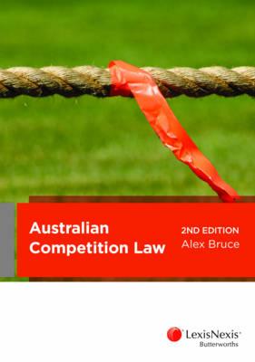 Australian Competition Law, 2nd Edition