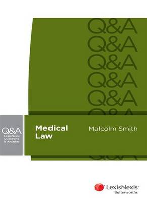LexisNexis Questions and Answers: Medical Law