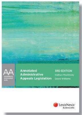 LexisNexis Annotated Acts: Annotated Administrative Appeals Legislation, 3rd Edition