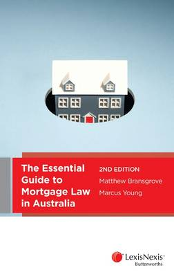 Essential Guide to Mortgage Law in Australia, 2nd Edition