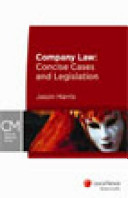 Company Law: Concise Cases and Legislation