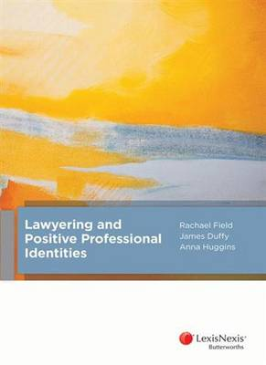 Lawyering and Positve Professional Identities