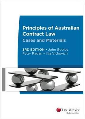 Principles of Australian Contract Law - Cases and Materials, 3rd edition