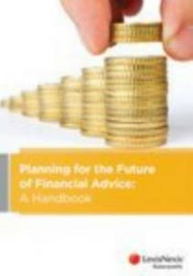 Planning for the Future of Financial Advice in Australia: A Handbook